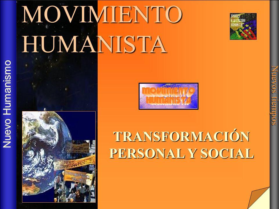 TRANSFORMACIÓN PERSONAL Y SOCIAL