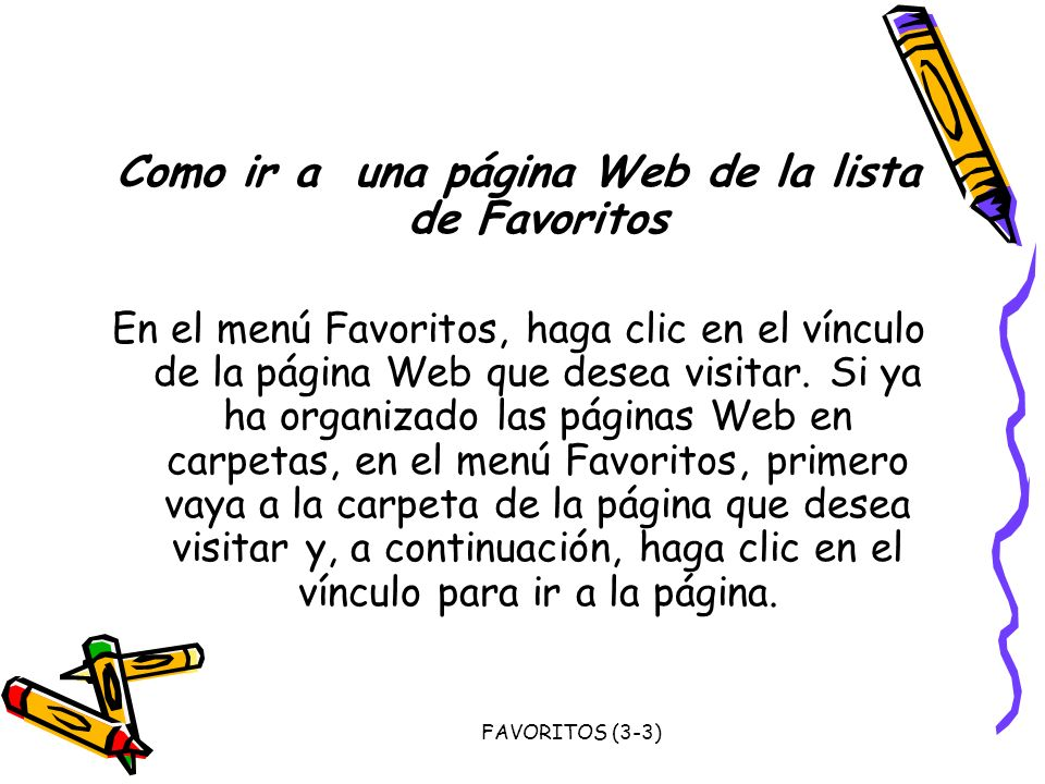 Como ir a una página Web de la lista de Favoritos