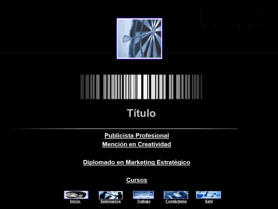 Título Publicista Profesional Mención en Creatividad