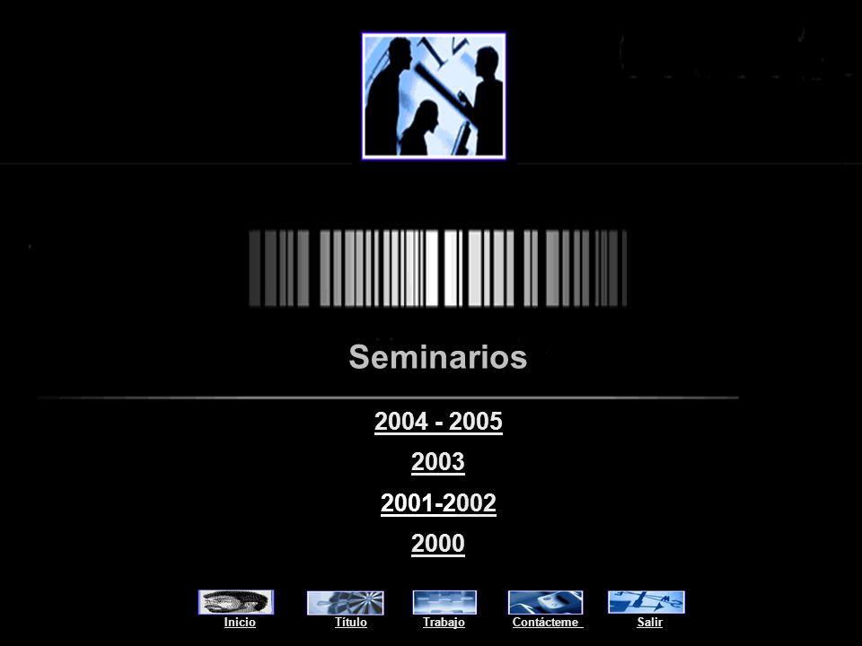 Seminarios 2004 - 2005. 2003. 2001-2002. 2000.