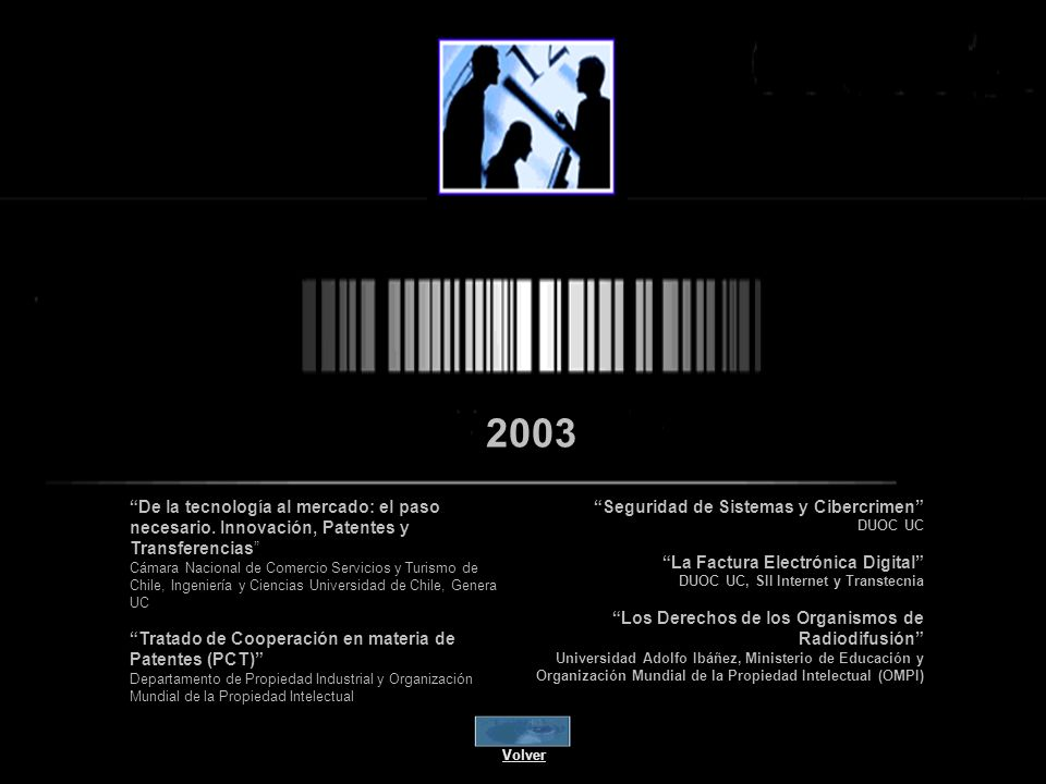 2003 De la tecnología al mercado: el paso necesario. Innovación, Patentes y Transferencias