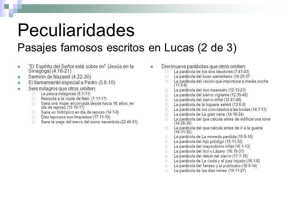 Peculiaridades Pasajes famosos escritos en Lucas (2 de 3)