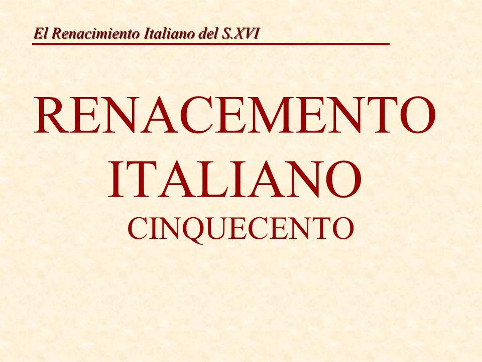 RENACEMENTO ITALIANO CINQUECENTO