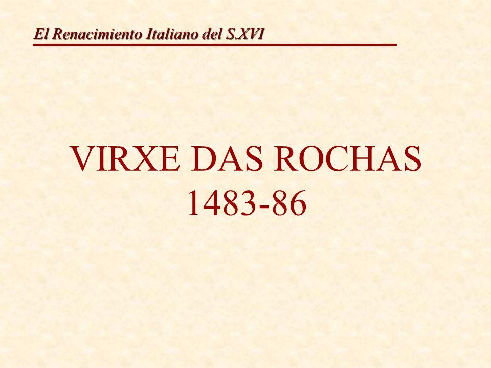 VIRXE DAS ROCHAS 1483-86
