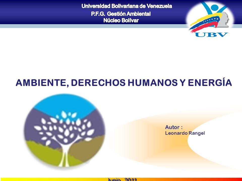 Ambiente, Derechos Humanos y Energía