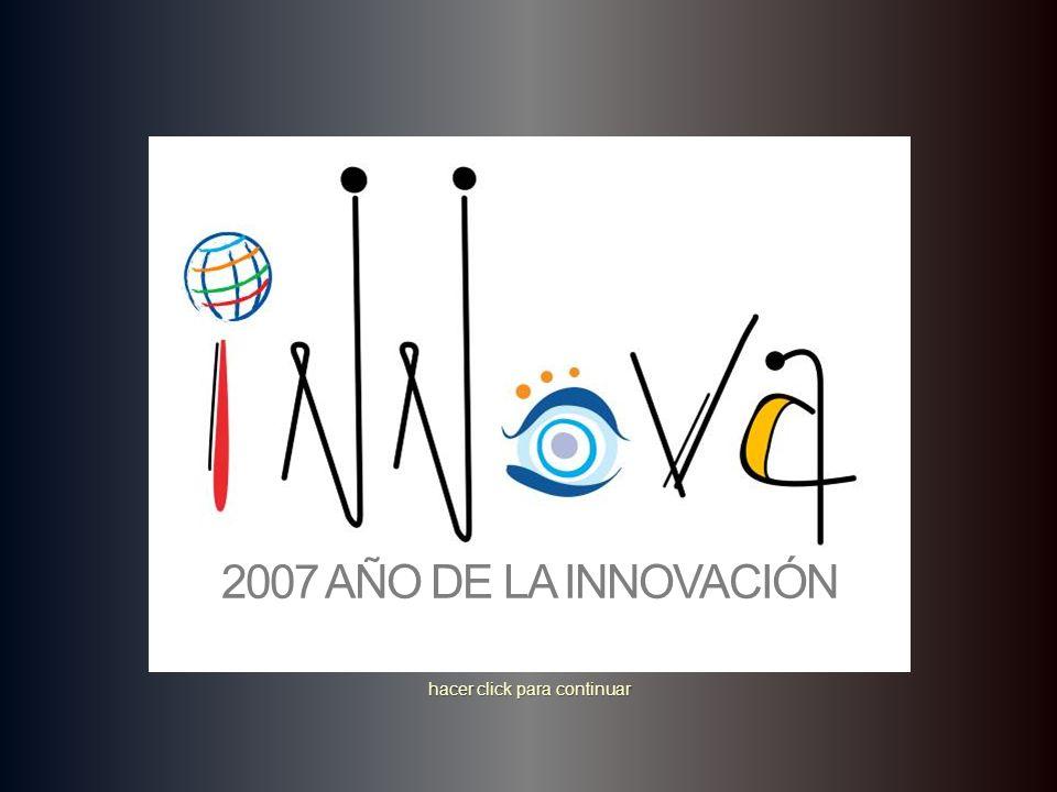 2007 AÑO DE LA INNOVACIÓN …una mente, dos cerebros…