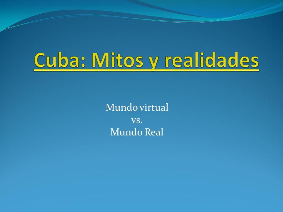 Cuba: Mitos y realidades