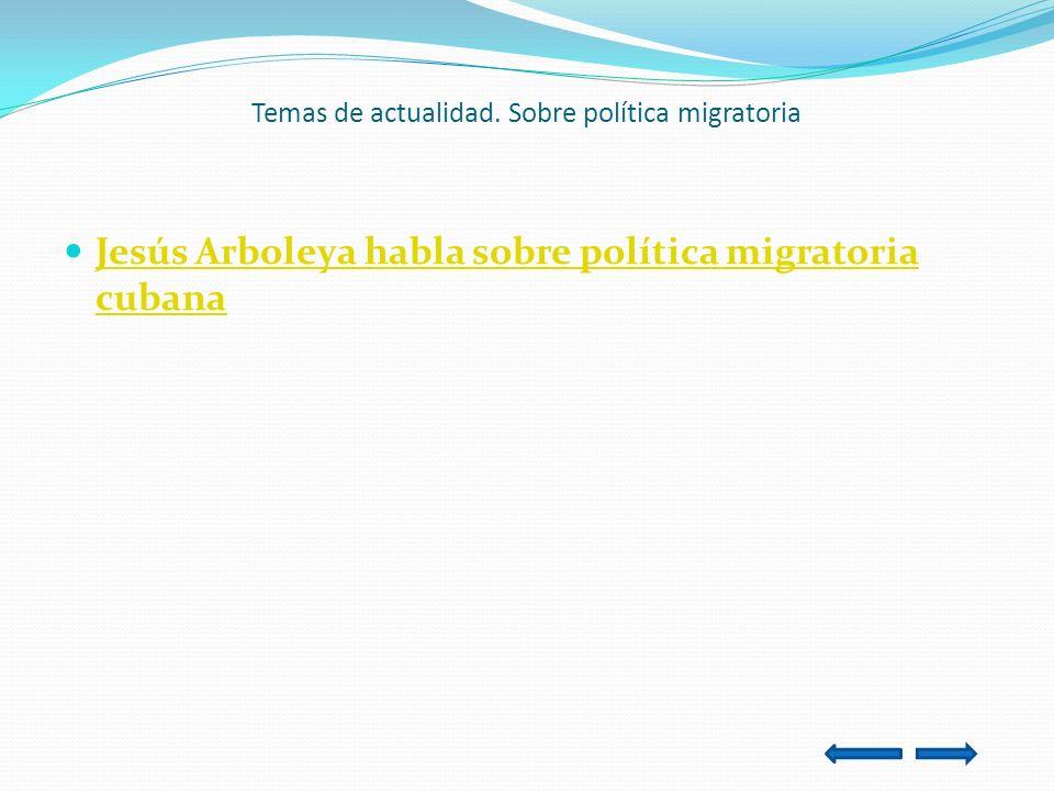 Temas de actualidad. Sobre política migratoria
