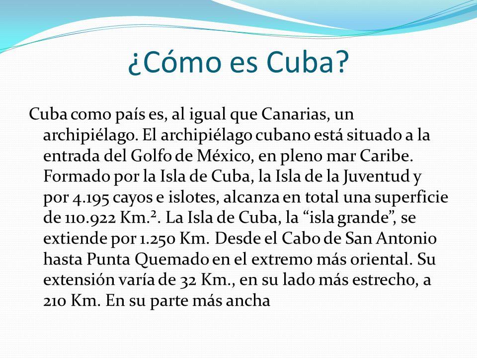 ¿Cómo es Cuba
