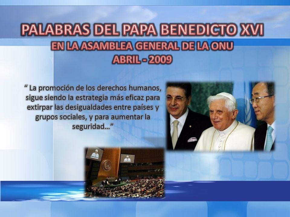 PALABRAS DEL PAPA BENEDICTO XVI EN LA ASAMBLEA GENERAL DE LA ONU