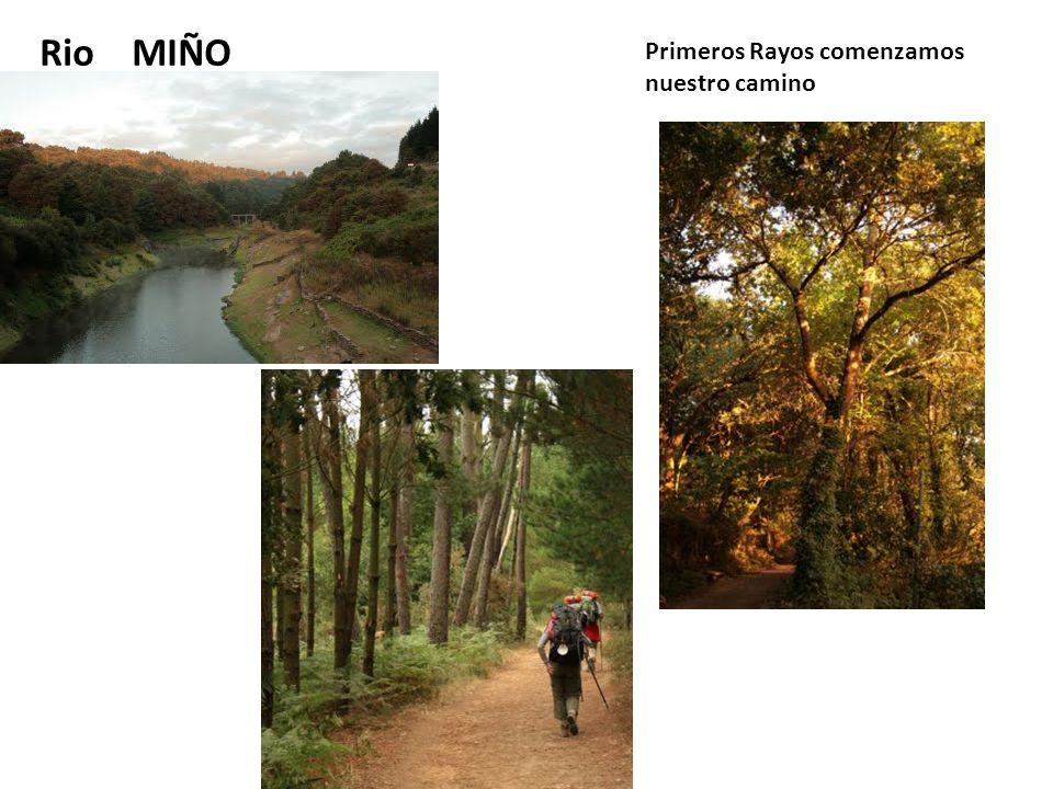 Rio MIÑO Primeros Rayos comenzamos nuestro camino