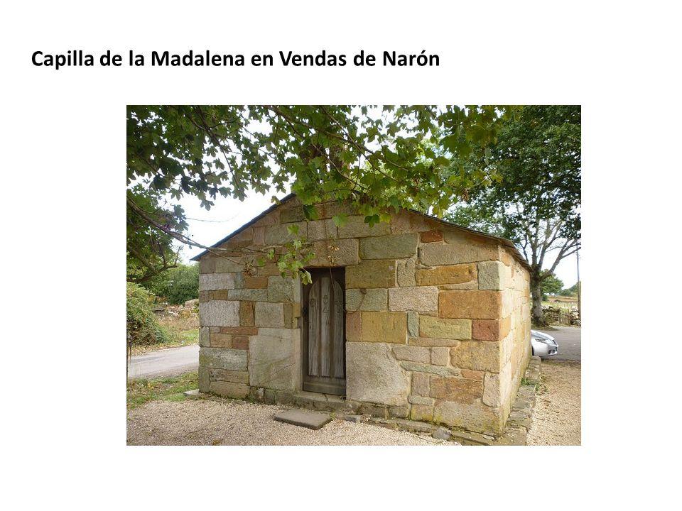Capilla de la Madalena en Vendas de Narón