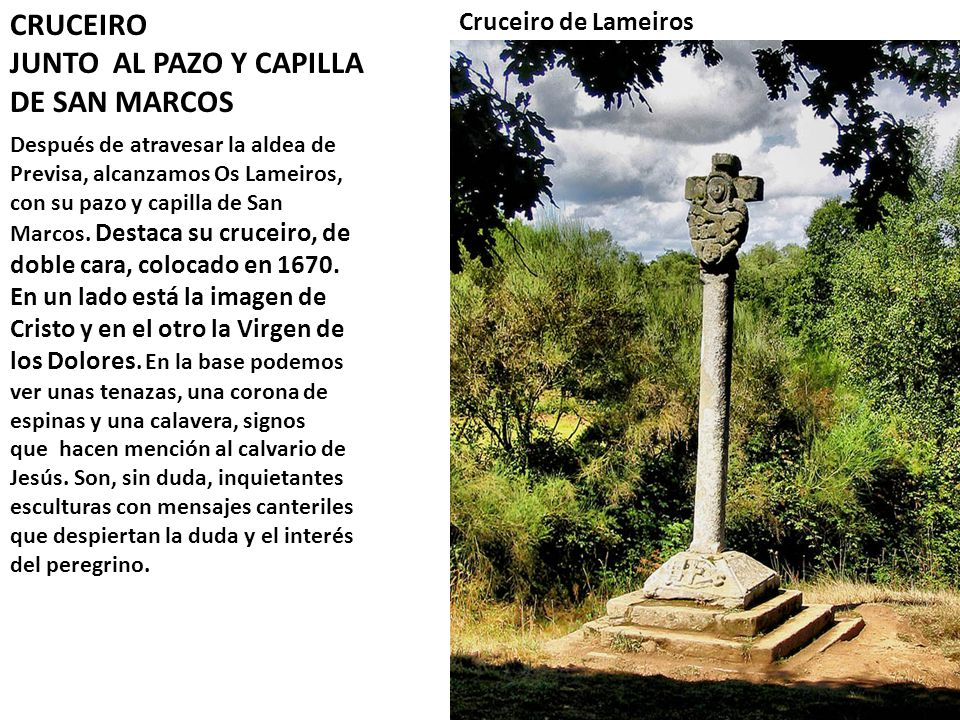 JUNTO AL PAZO Y CAPILLA DE SAN MARCOS