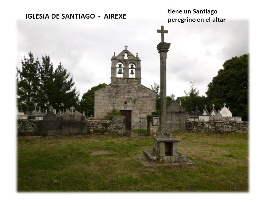 IGLESIA DE SANTIAGO - AIREXE