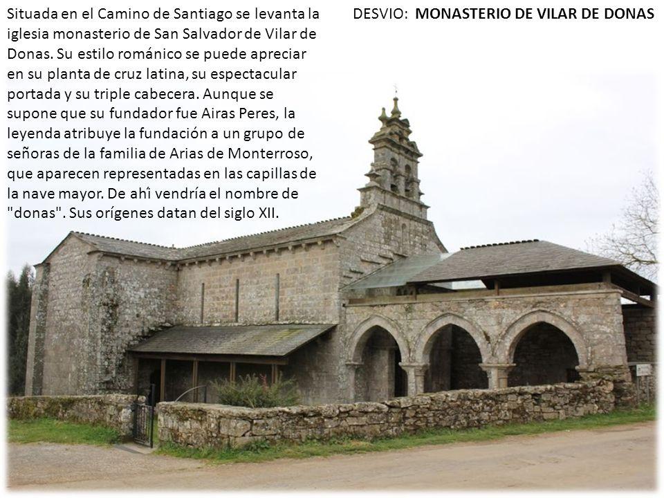 DESVIO: MONASTERIO DE VILAR DE DONAS