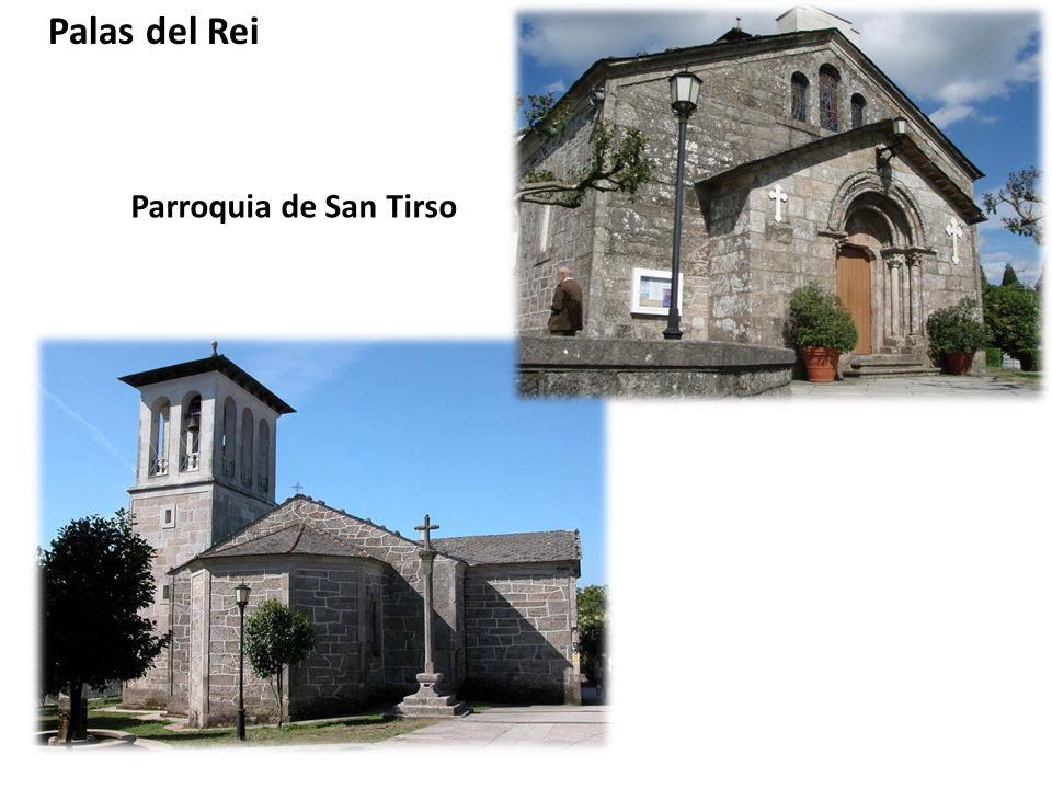 Palas del Rei Parroquia de San Tirso