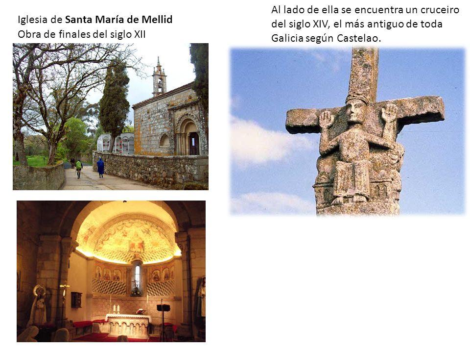 Al lado de ella se encuentra un cruceiro del siglo XIV, el más antiguo de toda Galicia según Castelao.
