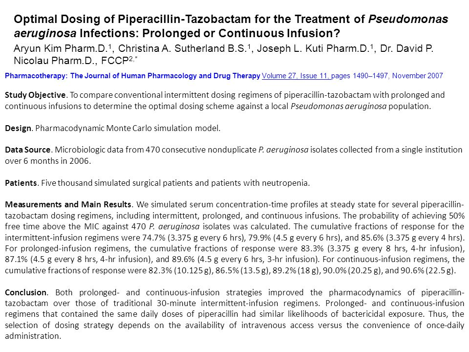 Optimal Dosing of Piperacillin-Tazobactam for the Treatment of Pseudomonas aeruginosa Infections: Prolonged or Continuous Infusion