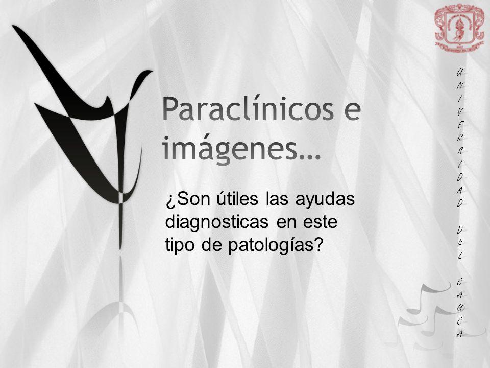 Paraclínicos e imágenes…