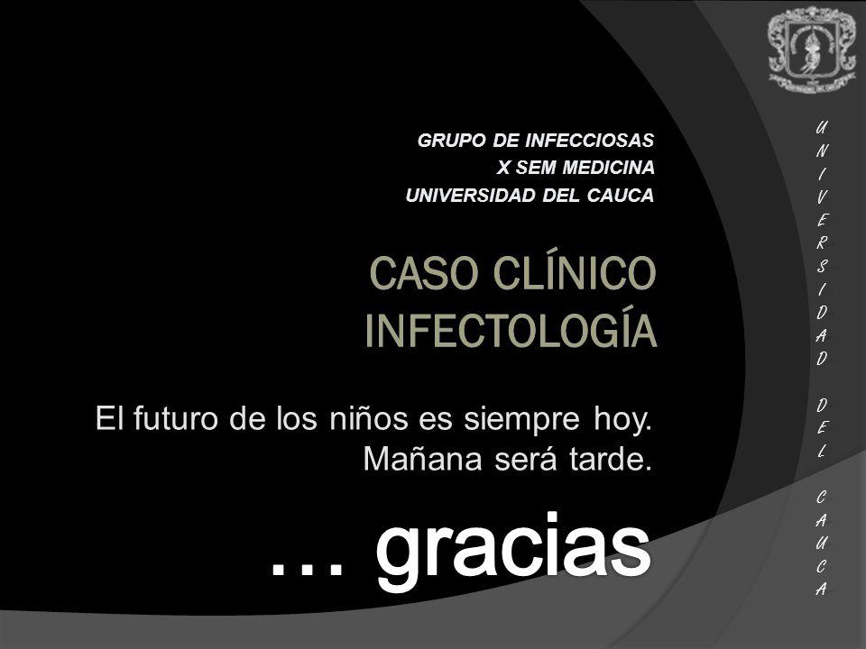 CASO Clínico INFECTOLOGÍA