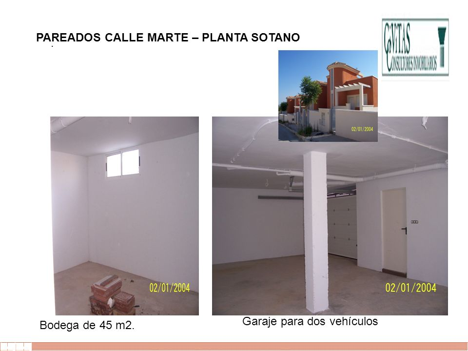 . PAREADOS CALLE MARTE – PLANTA SOTANO Garaje para dos vehículos Bodega de 45 m2.