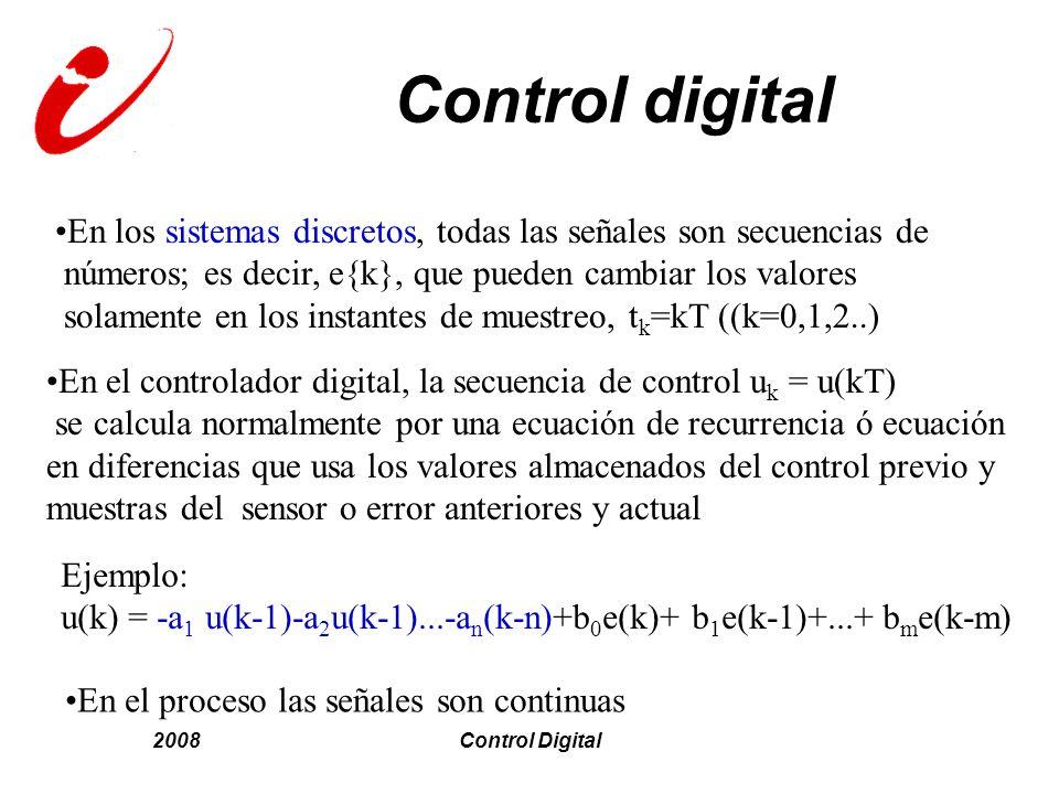 Control digital En los sistemas discretos, todas las señales son secuencias de. números; es decir, e{k}, que pueden cambiar los valores.