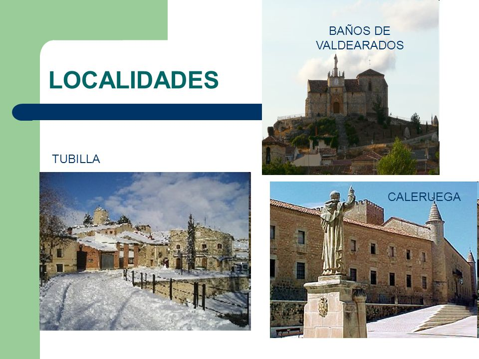 BAÑOS DE VALDEARADOS LOCALIDADES TUBILLA CALERUEGA