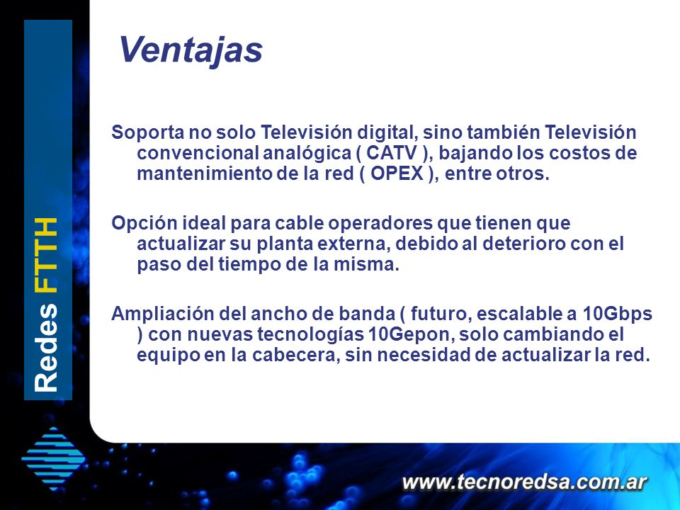 Ventajas Redes FTTH Hola que tal
