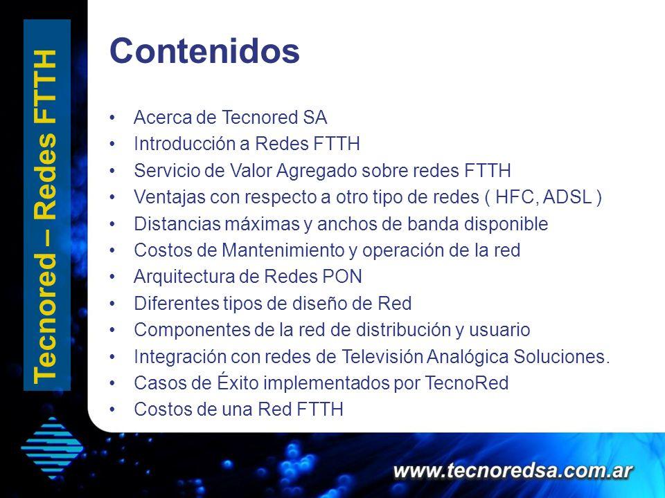 Contenidos Tecnored – Redes FTTH Acerca de Tecnored SA