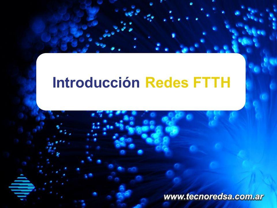 Introducción Redes FTTH