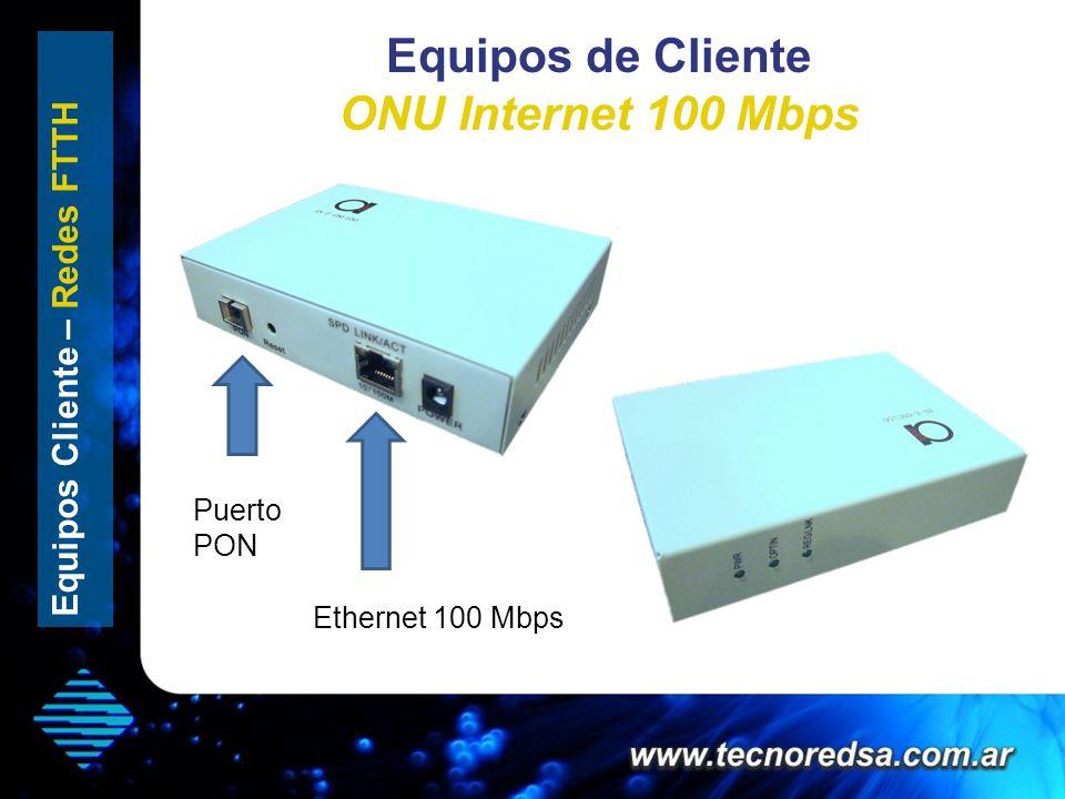 Equipos de Cliente ONU Internet 100 Mbps