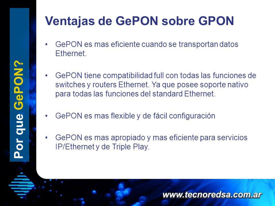 Ventajas de GePON sobre GPON