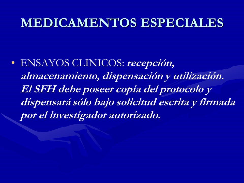 MEDICAMENTOS ESPECIALES
