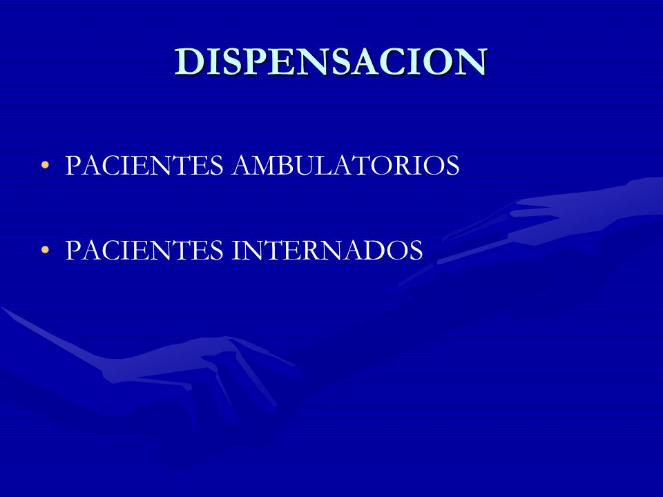 DISPENSACION PACIENTES AMBULATORIOS PACIENTES INTERNADOS