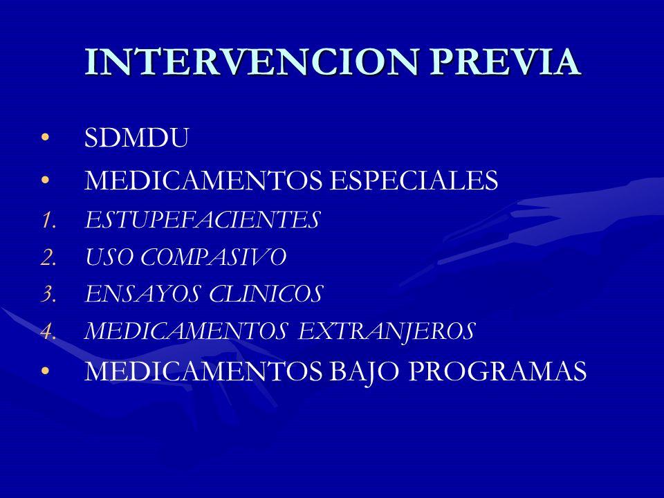 INTERVENCION PREVIA SDMDU MEDICAMENTOS ESPECIALES