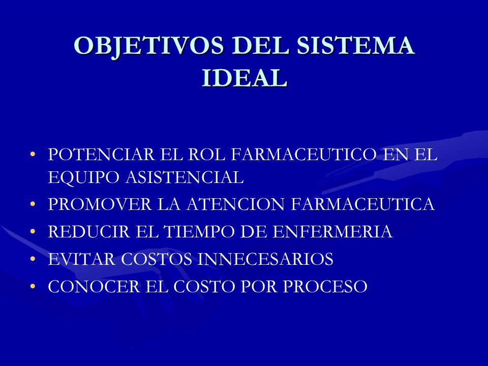 OBJETIVOS DEL SISTEMA IDEAL