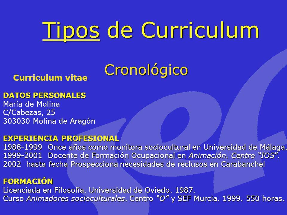 Tipos de Curriculum Cronológico Curriculum vitae DATOS PERSONALES
