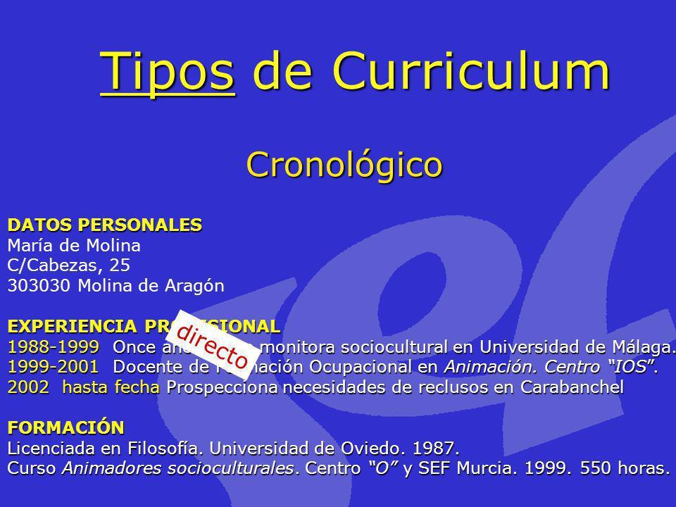 Tipos de Curriculum Cronológico directo DATOS PERSONALES