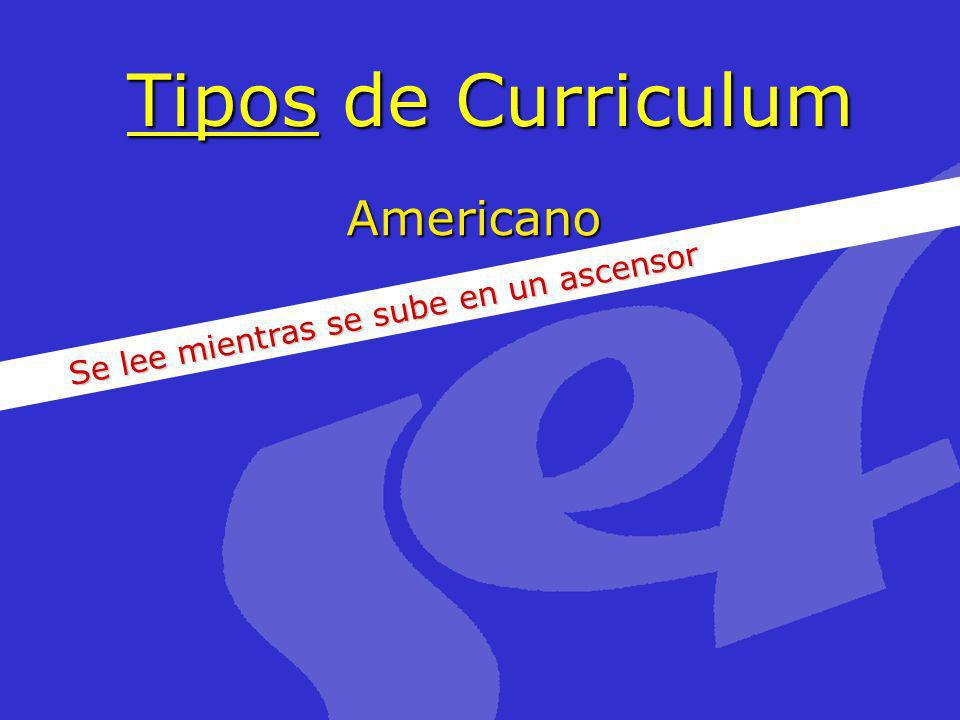 Tipos de Curriculum Americano Se lee mientras se sube en un ascensor