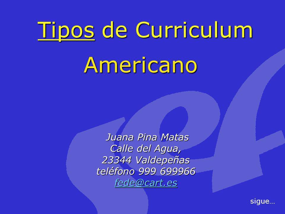 Tipos de Curriculum Americano Juana Pina Matas Calle del Agua,