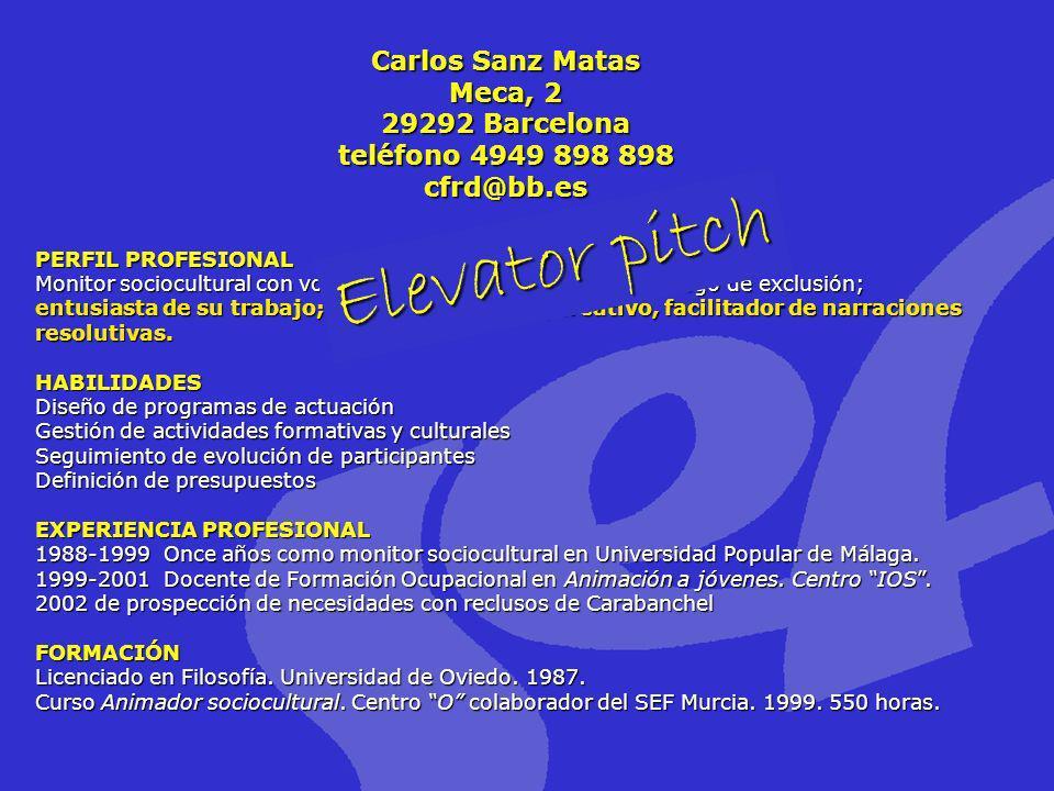 Carlos Sanz Matas Meca, 2 29292 Barcelona teléfono 4949 898 898 cfrd@bb.es