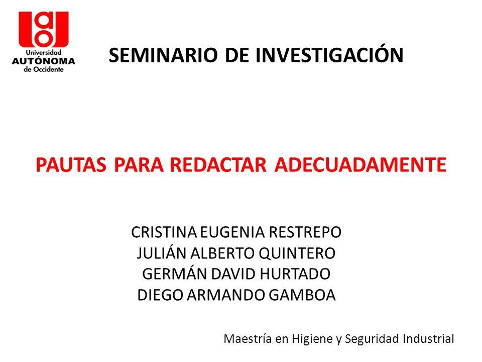 SEMINARIO DE INVESTIGACIÓN PAUTAS PARA REDACTAR ADECUADAMENTE