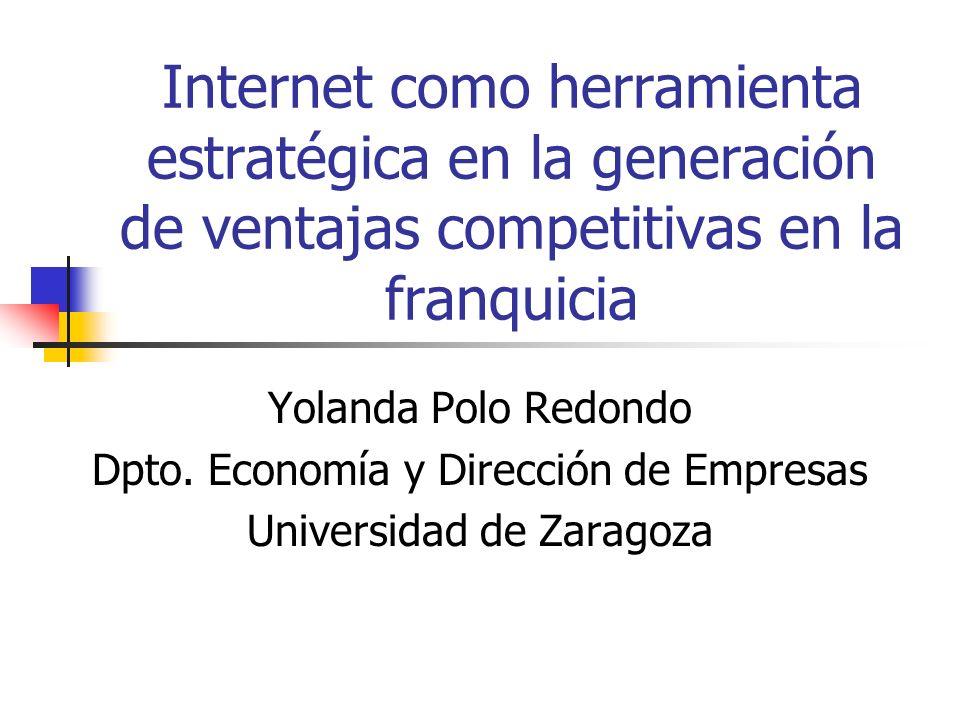 Internet como herramienta estratégica en la generación de ventajas competitivas en la franquicia