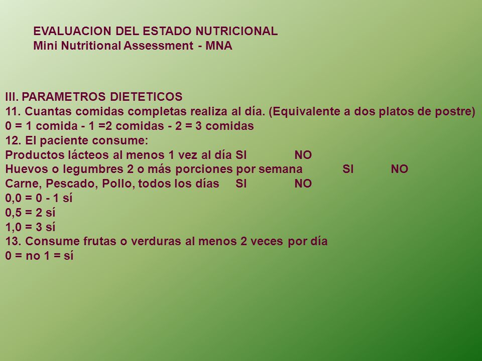 EVALUACION DEL ESTADO NUTRICIONAL Mini Nutritional Assessment - MNA