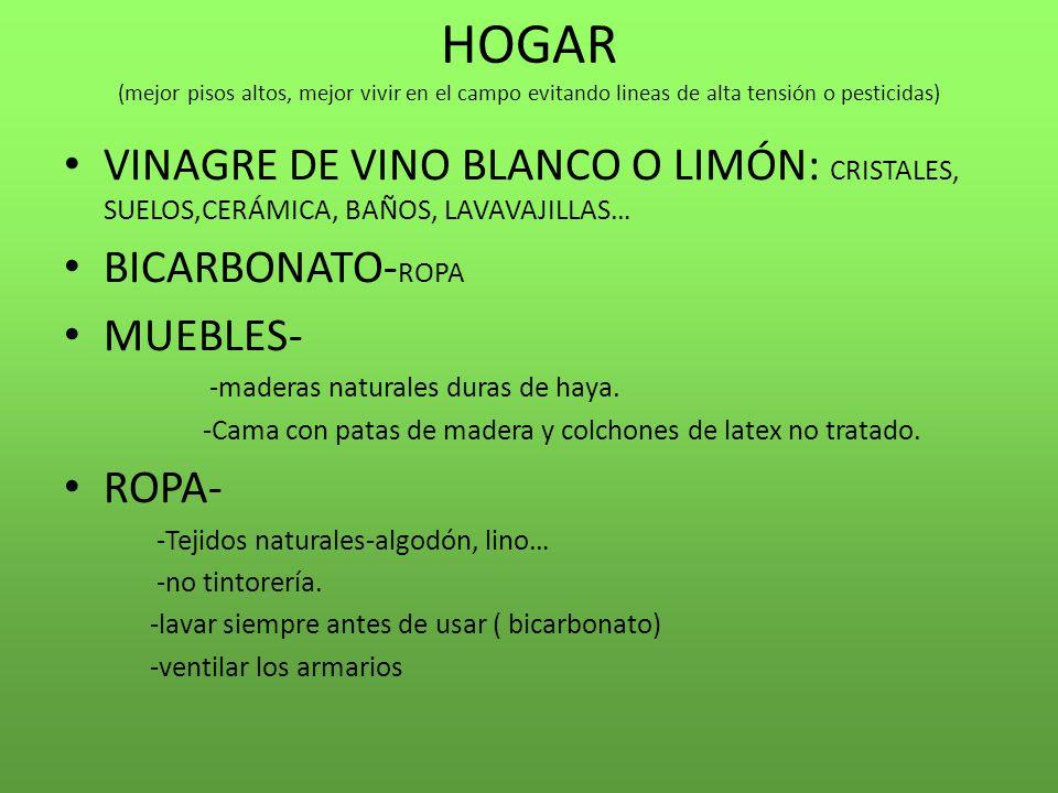 HOGAR (mejor pisos altos, mejor vivir en el campo evitando lineas de alta tensión o pesticidas)