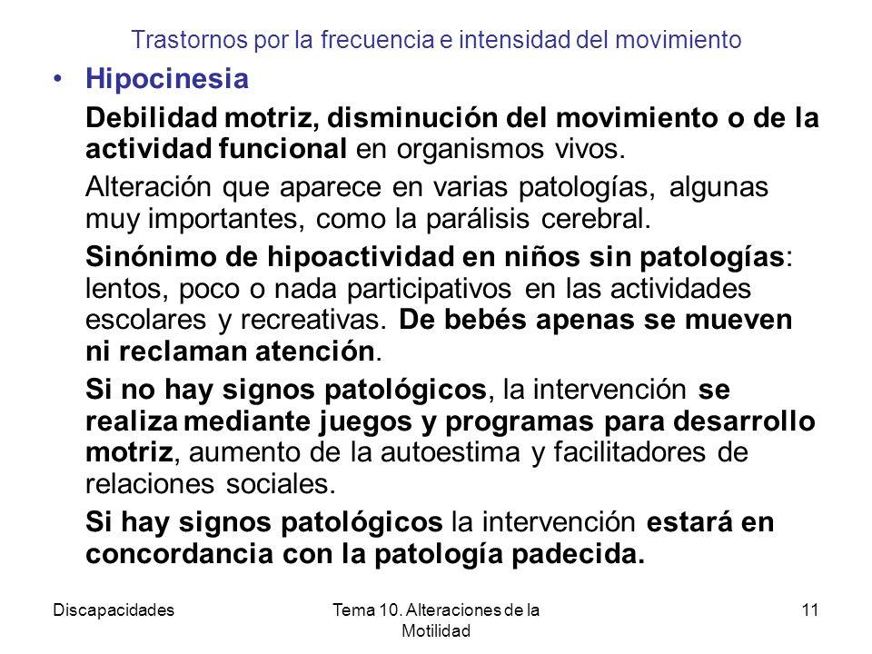 Trastornos por la frecuencia e intensidad del movimiento