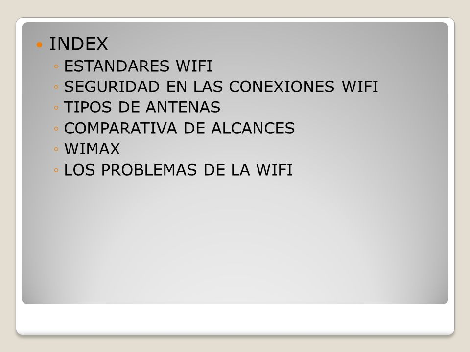 INDEX ESTANDARES WIFI SEGURIDAD EN LAS CONEXIONES WIFI