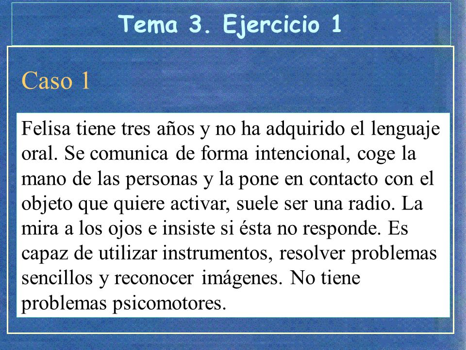 Tema 3. Ejercicio 1 Caso 1.