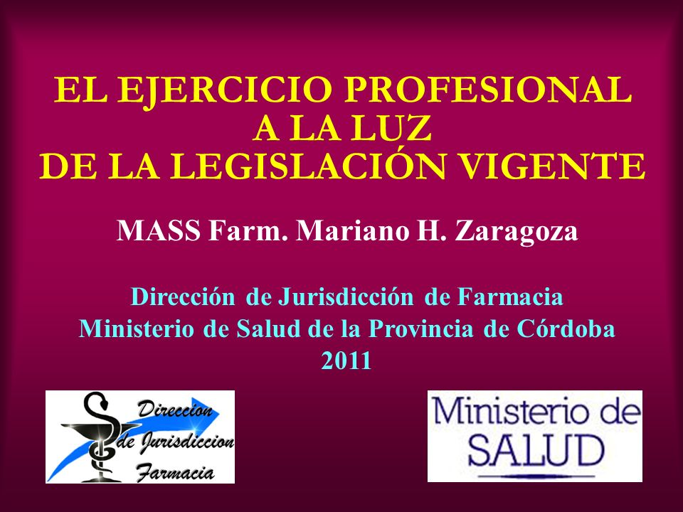 EL EJERCICIO PROFESIONAL A LA LUZ DE LA LEGISLACIÓN VIGENTE