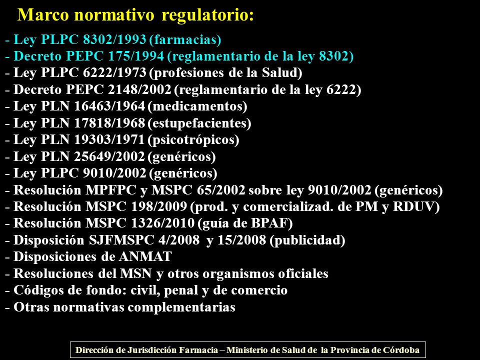 Marco normativo regulatorio: